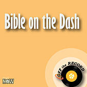 Bible on the Dash - Single by Off the Record