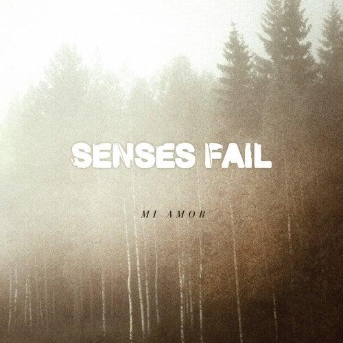 Mi Amor - Single by Senses Fail