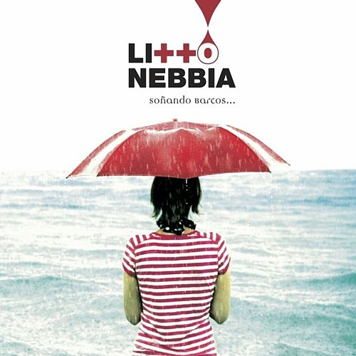 Soñando Barcos by Litto Nebbia