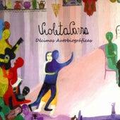 Décimas autobiográficas by Violeta Parra