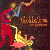 Violeta Parra y su guitarra by Violeta Parra