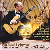 Classical Guitar Wedding Ceremony by Michael Soloway
