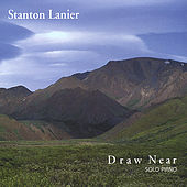 Draw Near by Stanton Lanier