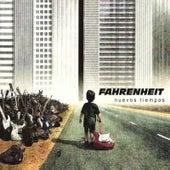Nuevos tiempos by Farenheit