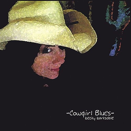 Cowgirl Blues by Becky Barksdale