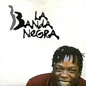 La Banda Negra by Various Artists