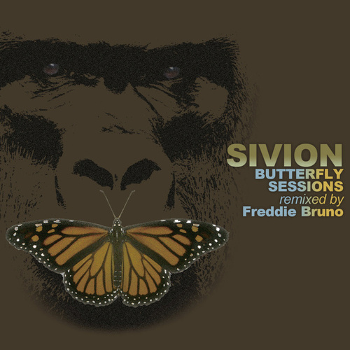 Butterfly Sessions: Remixed by Freddie Bruno by Sivion