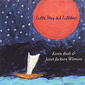Celtic Harp & Other Lullabies by Kevin Roth & Janet Jackson Witman