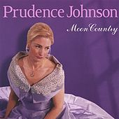 Moon Country: The Music Of Hoagy Carmichael by Prudence Johnson