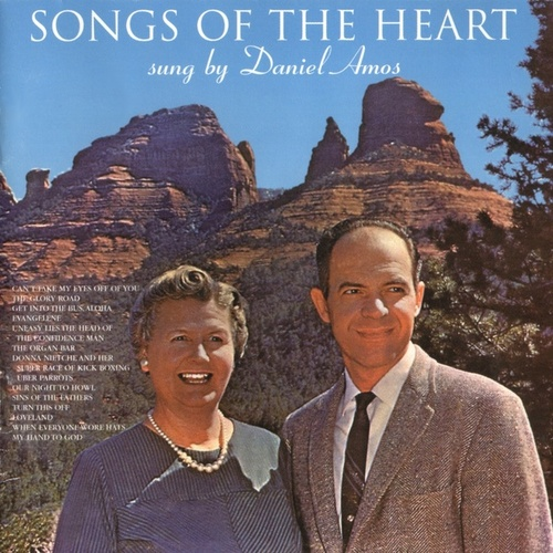 Songs of the Heart by Daniel Amos