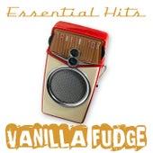Essential Hits by Vanilla Fudge