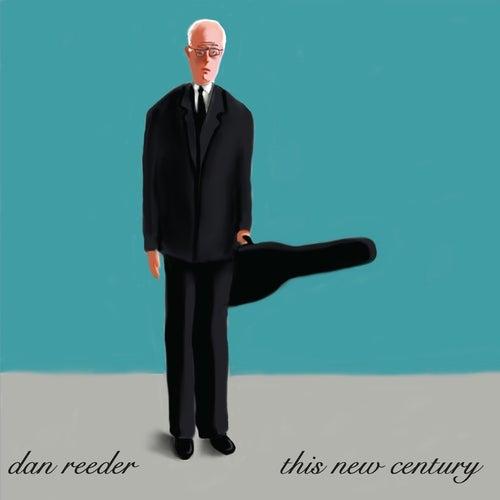 This New Century (Bonus Material) by Dan Reeder