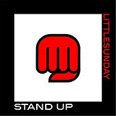 Stand Up by littleSUNDAY