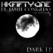 Dark EP by HKFiftyOne