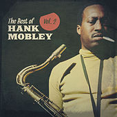 The Best of Hank Mobley, Vol. 2 von Hank Mobley