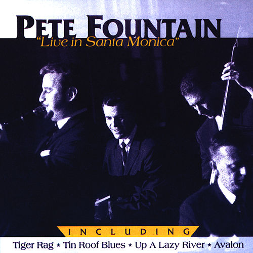 Live in Santa Monica - Dixie Swing by Pete Fountain
