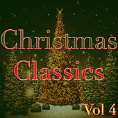 Classic Christmas, Vol. 4 by Various Artists