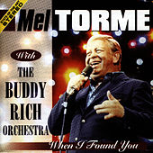 When I Found You von Mel Tormè