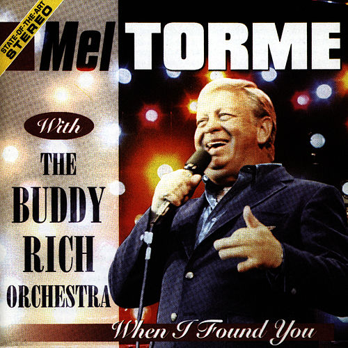 When I Found You by Mel Tormè