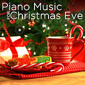 Piano Music for Christmas Eve by Various Artists