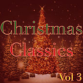 Classic Christmas, Vol. 3 by Various Artists