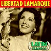 Latin Classics by Libertad Lamarque