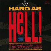 Hard As Hell 2 by Various Artists