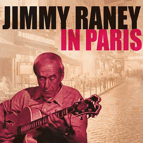 Jimmy Raney in Paris by Various Artists