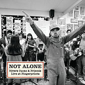 Not Alone - Rivers Cuomo & Friends Live At Fingerprints von Rivers Cuomo