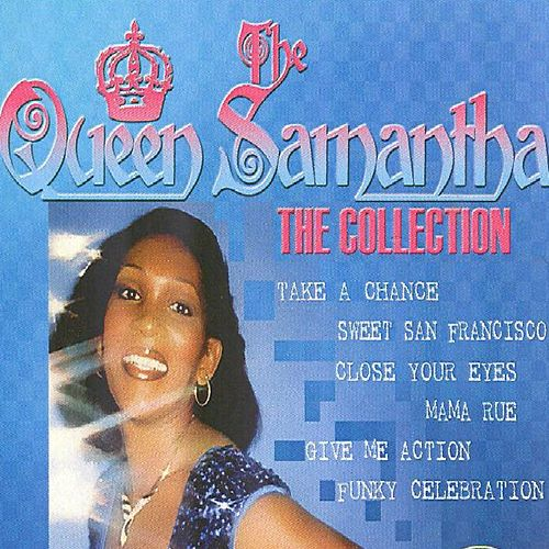 Queen Samantha - The Collection (Disco) by Queen Samantha
