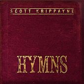 Hymns by Scott Krippayne