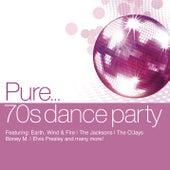 Pure... 70's Dance Party von Various Artists