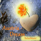 Austria - Dream by Relax Music