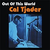 Out of This World by Cal Tjader