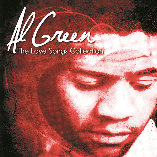 The Love Songs Collection by Al Green