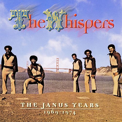 The Janus Years 1969 - 1974 by The Whispers