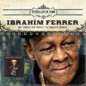 Mis Tiempos Con Chepin y Su Orquesta Oriental by Ibrahim Ferrer