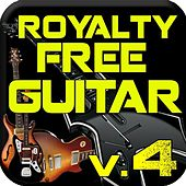 Royalty Free Guitar, Vol. 4: Samples, Loops, and Riffs by Royalty Free Music