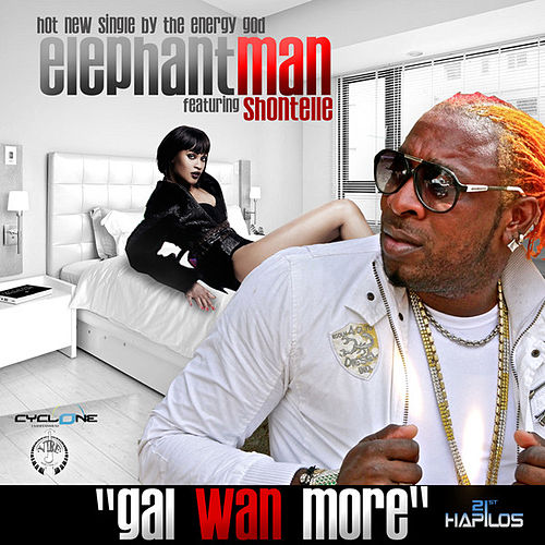Gal Wan More - Single by Elephant Man