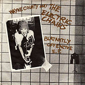 Blatantly Offensive EP by Wayne County and The Electric Chairs