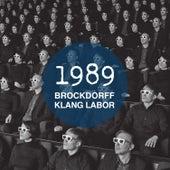1989 by Brockdorff Klang Labor