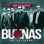 Buknas De Culiacan Con Tololoche by Los Buknas De Culiacan