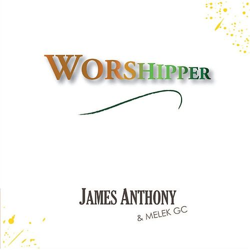 Worshipper by James Anthony