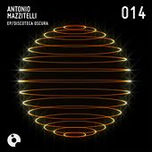 Discoteca Oscura - Single by Antonio Mazzitelli