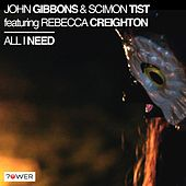 All I Need (feat. Rebecca Creighton) by John Gibbons