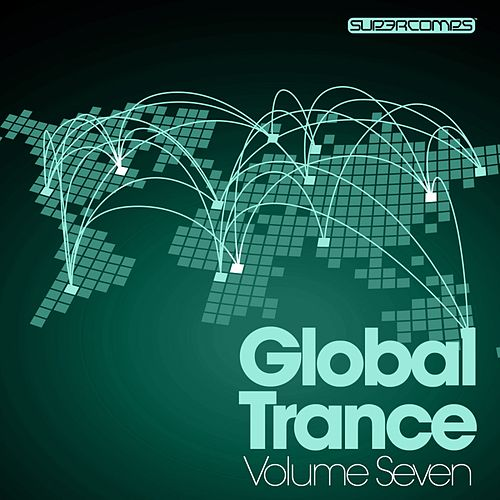 Global Trance - Volume Seven - EP by Various Artists