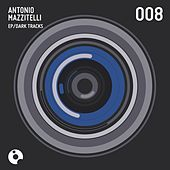 Dark Tracks - Single by Antonio Mazzitelli