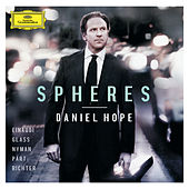Spheres - Einaudi, Glass, Nyman, Pärt, Richter von Daniel Hope (Classical)