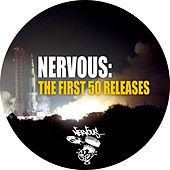 Nervous: The First 50 Releases by Various Artists