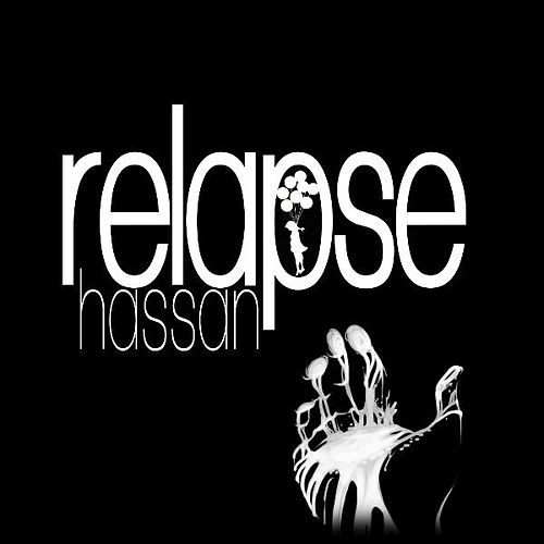 Relapse by Hassan
